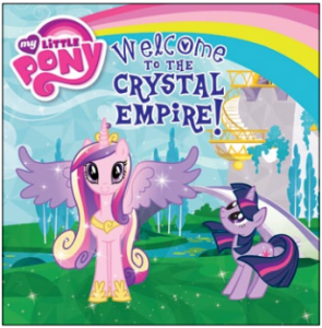 My Little Pony: Welcome To Crystal Empire ISBN: 978-0-316-22824-4