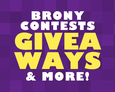 Brony.com Contests and Giveaways